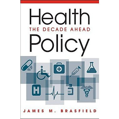 Health Policy: The Decade Ahead, Used Book (9781588267979)
