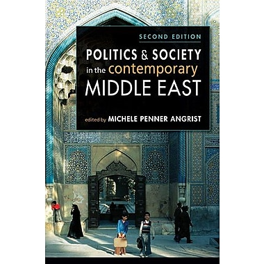 Politics and Society in the Contemporary Middle East, Used Book (9781588269089)
