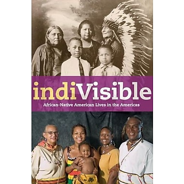 IndiVisible: African-Native American Lives in the Americas Used Book (9781588342713)