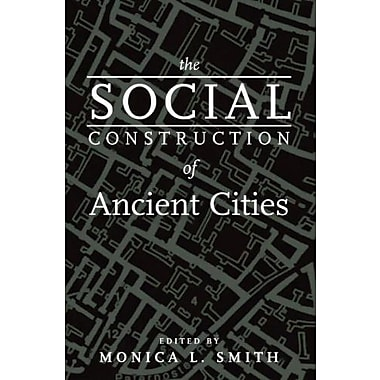 The Social Construction of Ancient Cities, Used Book (9781588342911)