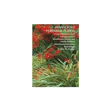 Herbaceous Perennial Plants: A Treatise on Their Identification, Culture and Garden Attributes, Used Book (9781588747754)