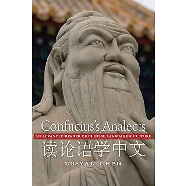Confucius's Analects: An Advanced Reader of Chinese Language and Culture, Used Book (9781589016354)