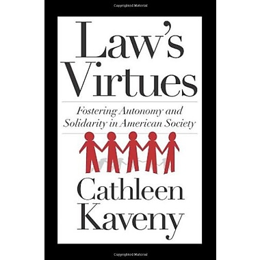 Law's Virtues: Fostering Autonomy and Solidarity in American Society, Used Book (9781589019324)
