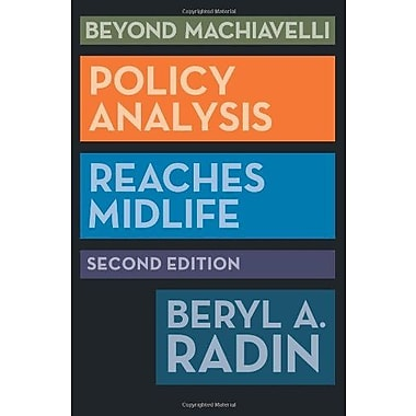 Beyond Machiavelli, Second Edition: Beyond Machiavelli: Policy Analysis Reaches Midlife, Used Book (9781589019584)