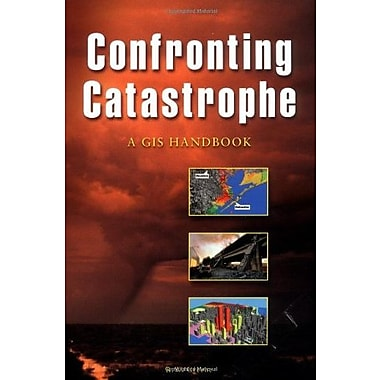 Confronting Catastrophe: A GIS Handbook, Used Book (9781589480407)