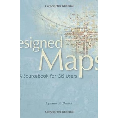 Designed Maps: A Sourcebook for GIS Users, Used Book (9781589481602)