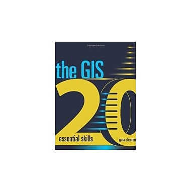 The GIS 20: Essential Skills, Used Book (9781589482562)