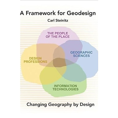 A Framework for Geodesign: Changing Geography by Design, Used Book (9781589483330)