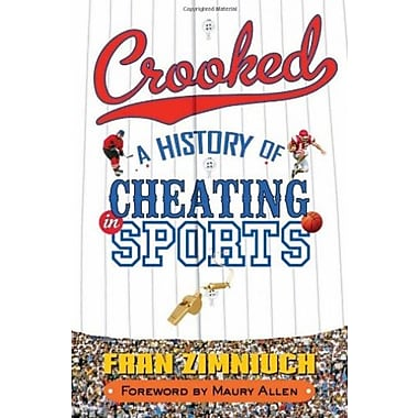 Crooked: A History of Cheating in Sports, Used Book (9781589793859)
