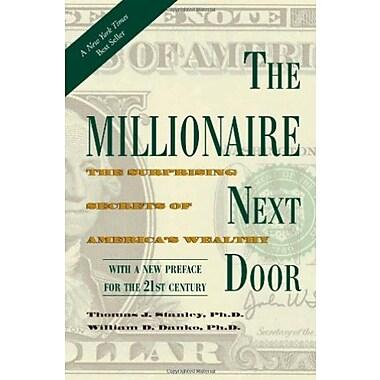 The Millionaire Next Door: The Surprising Secrets of America's Wealthy Used Book (9781589795471)