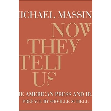 Now They Tell Us: The American Press and Iraq, Used Book (9781590171295)