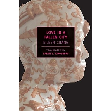 Love in a Fallen City, Used Book (9781590171783)