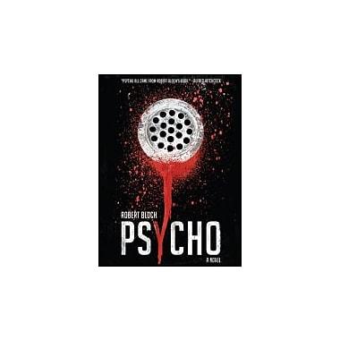 Psycho: A Novel, Used Book (9781590203354)