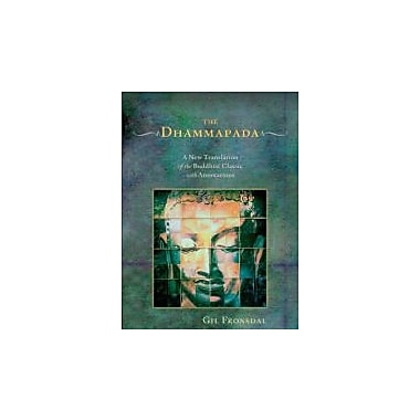 The Dhammapada: A New Translation of the Buddhist Classic with Annotations, Used Book (9781590303801)