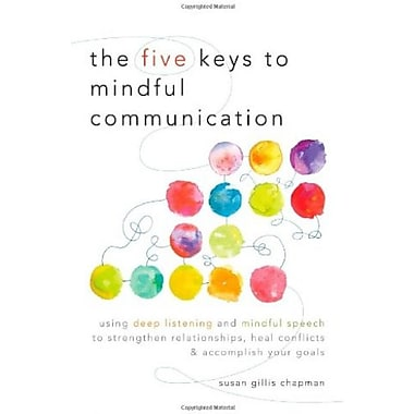 The Five Keys to Mindful Communication, Used Book