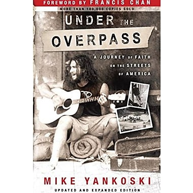 Under the Overpass: A Journey of Faith on the Streets of America, Used Book (9781590524022)