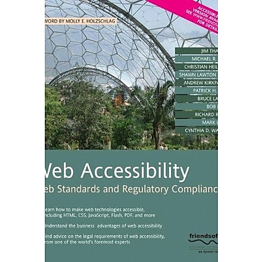 Web Accessibility: Web Standards and Regulatory Compliance Used Book (9781590596388)