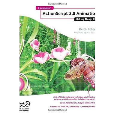 Foundation Actionscript 3.0 Animation: Making Things Move! Used Book (9781590597910)