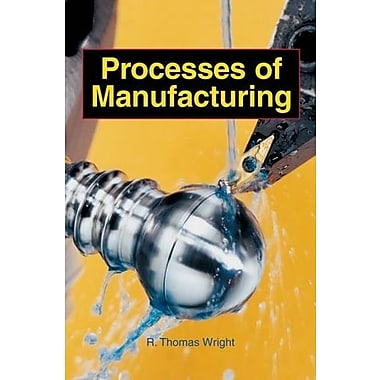 Processes of Manufacturing, Used Book (9781590703625)
