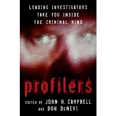 Profilers: Leading Investigators Take You Inside The Criminal Mind, Used Book (9781591022664)