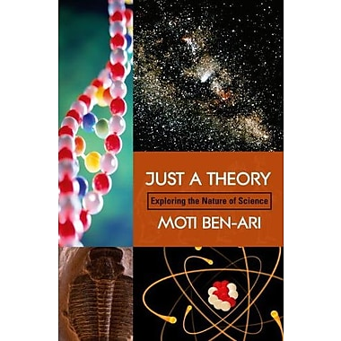 Just A Theory: Exploring The Nature Of Science, Used Book (9781591022855)