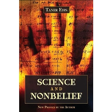 Science and Nonbelief, Used Book (9781591025610)