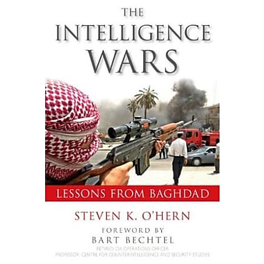 Intelligence Wars: Lessons from Baghdad, Used Book (9781591026709)