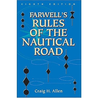 Farwell's Rules of the Nautical Road, Used Book (9781591140085)