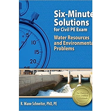 Six-Minute Solutions for Civil PE Exam Water Resources and Environmental Problems, Used Book (9781591261391)
