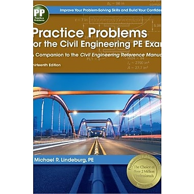 Practice Problems for the Civil Engineering PE Exam: A Companion to the Civil Engineering Reference Manual, New Book