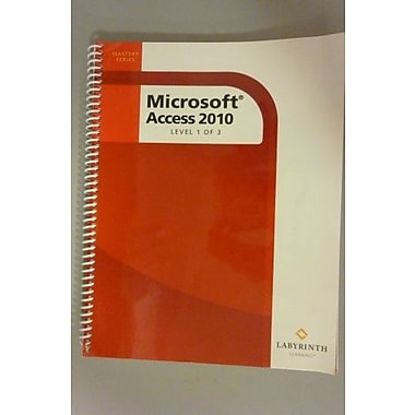 Microsoft Access 2010: Level 1, Used Book (9781591363170)
