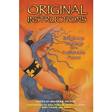 Original Instructions: Indigenous Teachings for a Sustainable Future, Used Book (9781591430797)