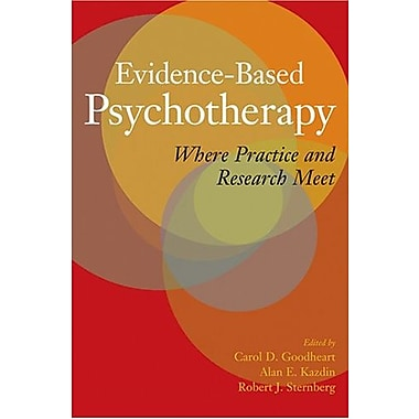 Evidence-Based Psychotherapy: Where Practice and Research Meet, Used Book (9781591474036)