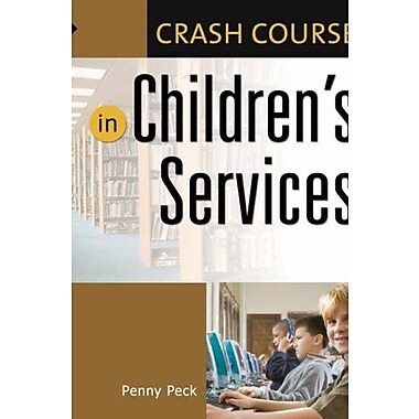 Crash Course in Children's Services, Used Book (9781591583523)