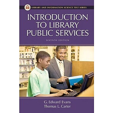 Introduction to Library Public Services, Used Book (9781591585961)
