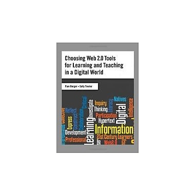 Choosing Web 2.0 Tools for Learning and Teaching in a Digital World, Used Book (9781591587064)