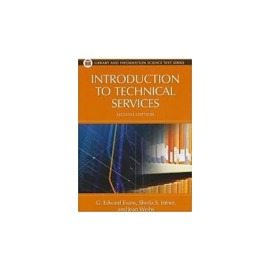 Introduction to Technical Services, Used Book (9781591588887)