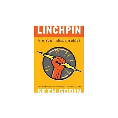 Linchpin: Are You Indispensable? Used Book (9781591843160)