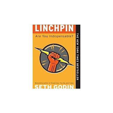 Linchpin: Are You Indispensable?, Used Book (9781591844099)