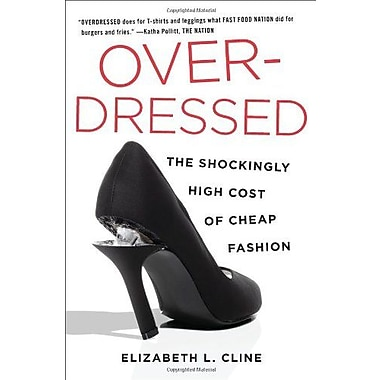 Overdressed: The Shockingly High Cost of Cheap Fashion, Used Book (9781591844617)