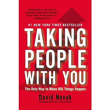 Taking People with You: The Only Way to Make Big Things Happen Used Book (9781591845911)