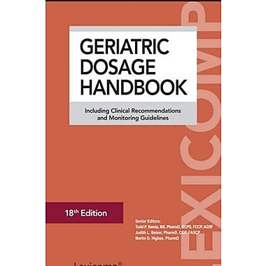 Geriatric Dosage Handbook 2013: Including Clinical Recommendations and Monitoring Guidelines, Used Book, (9781591953166)