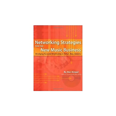 Networking Strategies for the New Music Business, Used Book (9781592007530)