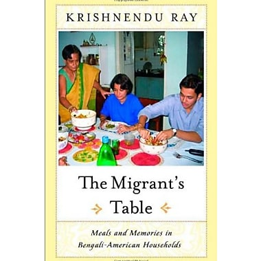 The Migrants Table: Meals And Memories In, Used Book (9781592130962)