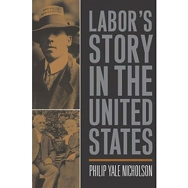 Labor's Story in the United States, Used Book (9781592132393)