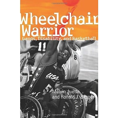 Wheelchair Warrior: Gangs, Disability and Basketball, Used Book (9781592134755)