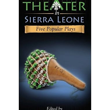 Theater in Sierra Leone : Five Popular Plays, Used Book (9781592216833)