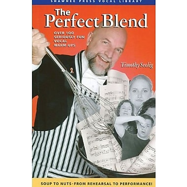 The Perfect Blend: Seriously Fun Vocal Warm Ups, Used Book (9781592350940)