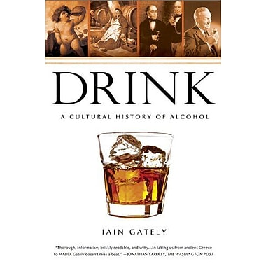Drink: A Cultural History of Alcohol, Used Book (9781592404643)