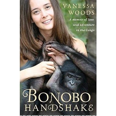 Bonobo Handshake: A Memoir of Love and Adventure in the Congo, Used Book (9781592405466)